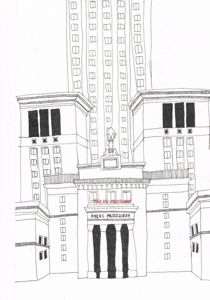 『若者の宮殿~ Pałac Młodzieży』 作者: Maksymiliana Suchodolska  (2005年生まれ) ---